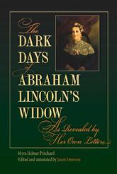 dark days abraham lincoln's widow